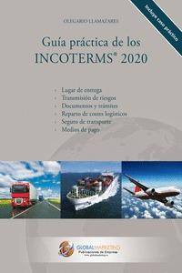 GUÍA PRÁCTICA DE LOS INCOTERMS 2020.