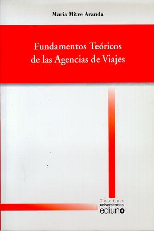FUNDAMENTOS TEÓRICOS DE LAS AGENCIAS DE VIAJES