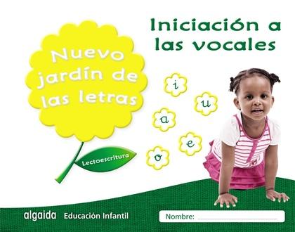 NUEVO JARDÍN DE LAS LETRAS. INICIACIÓN A LAS VOCALES. EDUCACIÓN INFANTIL. LECTOESCRITURA PAUTA