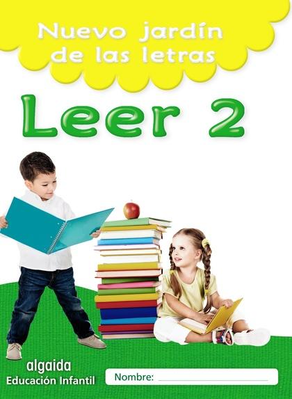 NUEVO JARDÍN DE LAS LETRAS. LEER 2. EDUCACIÓN INFANTIL.
