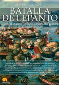BREVE HISTORIA DE LA BATALLA DE LEPANTO