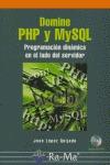 DOMINE PHP Y MYSQL: PROGRAMACIÓN DINÁMICA EN EL LADO DEL SERVIDOR