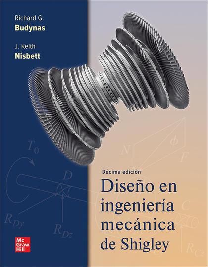 DISEÑO E INGENIERIA MECANICA DE SHIGLEY