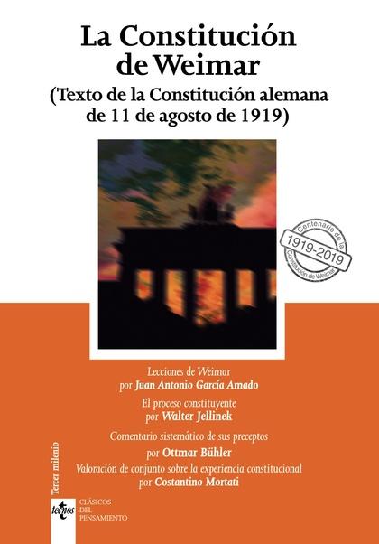 LA CONSTITUCIÓN DE WEIMAR                                                       TEXTO DE LA CON
