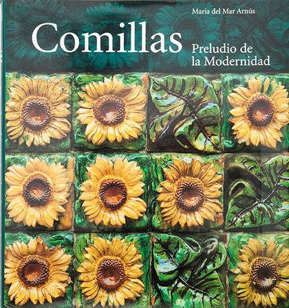 COMILLAS : PRELUDIO DE LA MODERNIDAD