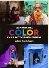 LA MAGIA DEL COLOR EN FOTOGRAFIA DIGITAL