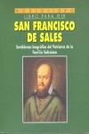 SAN FRANCISCO DE SALES. AUDIOLIBRO. + CD. SEMBLANZA BIOGRAFICA DEL PATRIARCA DE LA FAMILIA SALE