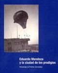 EDUARDO MENDOZA Y LA CIUDAD DE LOS PRODIGIOS.                                   HOMENAJE AL PRE