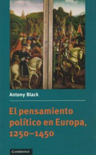 PENSAMIENTO POLITICO EN EUROPA 1250-1450