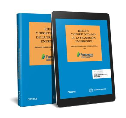 RIESGOS Y OPORTUNIDADES DE LA TRANSICIÓN ENERGÉTICA (PAPEL + E-BOOK).