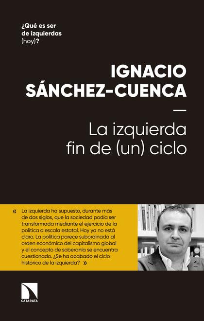 LA IZQUIERDA: FIN DE (UN) CICLO.