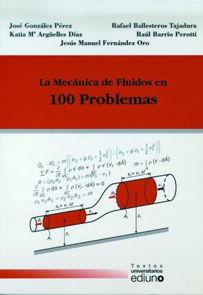 LA MECÁNICA DE FLUIDOS EN 100 PROBLEMAS