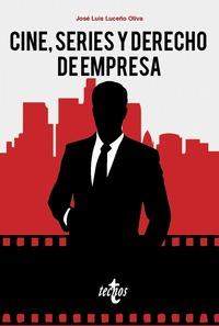 CINE, SERIES Y DERECHO DE EMPRESA.