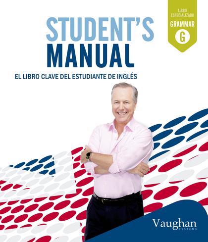 STUDENT´S MANUAL. EL LIBRO CALVE DEL ESTUDIANTE DE INGLÉS