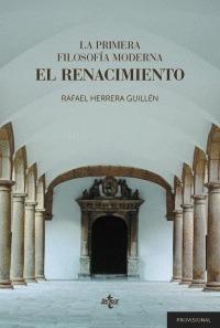 LA PRIMERA FILOSOFÍA MODERNA: EL RENACIMIENTO.