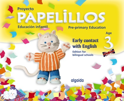 PAPELILLOS, EARLY CONTACT WITH ENGLISH, EDUCACIÓN INFANTIL, 3 YEARS