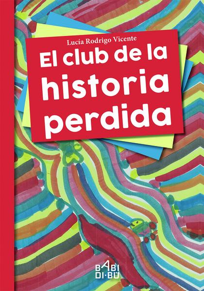 EL CLUB DE LA HISTORIA PERDIDA.