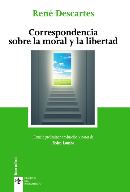 CORRESPONDENCIA SOBRE LA MORAL Y LA LIBERTAD.