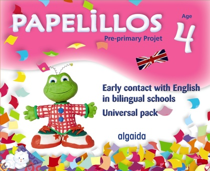 PAPELILLOS, EARLY CONTACT WITH ENGLISH IN BILINGUAL SCHOOLS, EDUCACIÓN INFANTIL, 4 YEARS