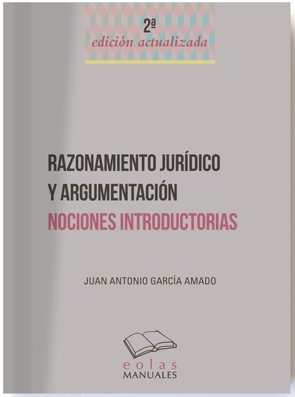 RAZONAMIENTO JURÍDICO Y ARGEMENTACIÓN                                           NOCIONES INTROD