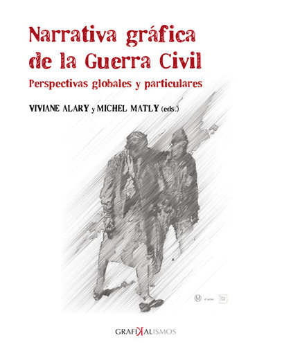 NARRATIVA GRÁFICA DE LA GUERRA CIVIL                                            PERSPECTIVAS GL