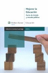 MEJORAR LA EDUCACIÓN: PACTO DE ESTADO Y ESCUELA PÚBLICA.
