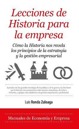 LECCIONES DE HISTORIA PARA LA EMPRESA.