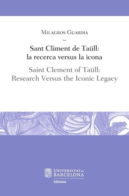 SANT CLIMENT DE TAÜLL: LA RECERCA VERSUS LA ICONA.