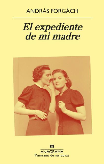 EL EXPEDIENTE DE MI MADRE.