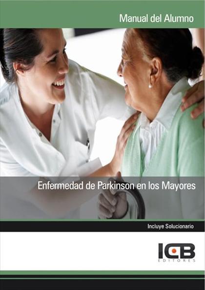ENFERMEDAD DE PARKINSON EN LOS MAYORES