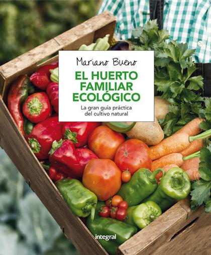 EL HUERTO FAMILIAR ECOLÓGICO.