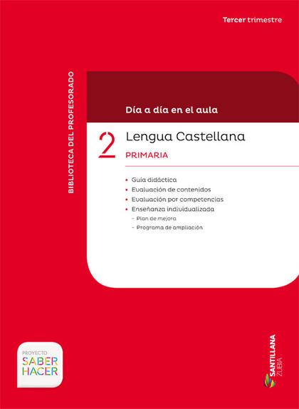 DIA A DIA LENGUA 2-3PRIMARIA CAST/EUSK.