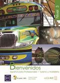 BIENVENIDOS 3, ESPAÑOL PARA PROFESIONALES, TURISMO Y HOSTELERÍA