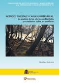 INCENDIOS FORESTALES Y AGUAS SUBTERRÁNEAS                                       UN ANÁLISIS DE