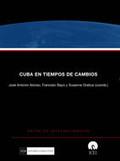 CUBA EN TIEMPOS DE CAMBIOS