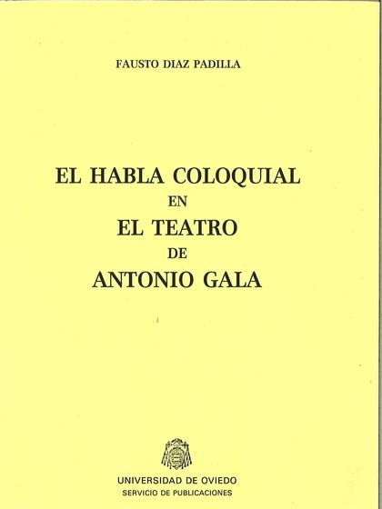TEATRO DE ANTONIO GALA, EL