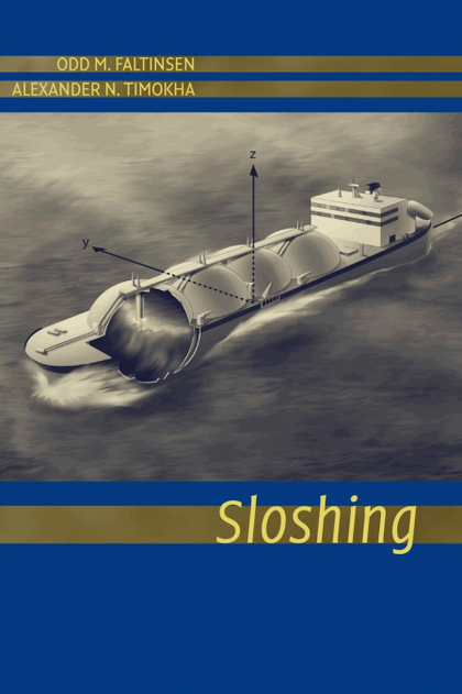 SLOSHING IN SHIP TANKS THEORY AND EXPERIMENTS