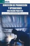 DIRECCIÓN DE PRODUCCIÓN Y OPERACIONES. UNA VISIÓN PRÁCTICA