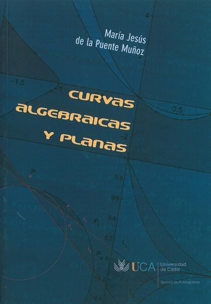 CURVAS ALGEBRÁICAS Y PLANAS