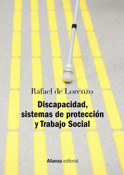 DISCAPACIDAD, SISTEMAS DE PROTECCIÓN Y TRABAJO SOCIAL