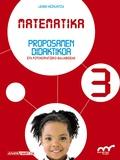 MATEMATIKA 3. PROPOSAMEN DIDAKTIKOA.