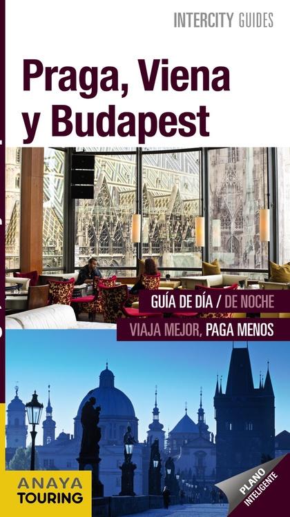PRAGA, VIENA Y BUDAPEST.