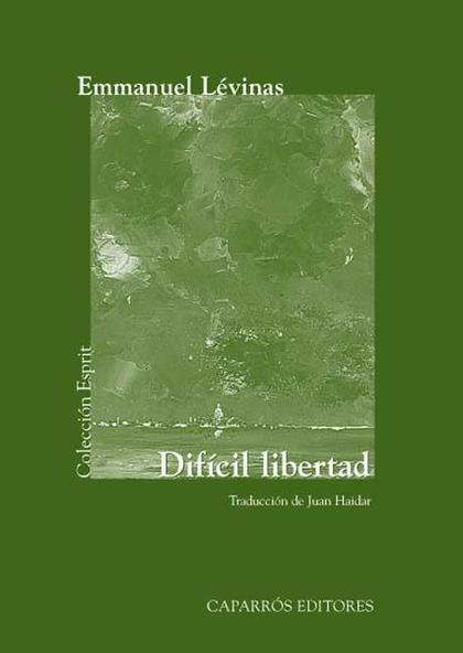 DIFÍCIL LIBERTAD