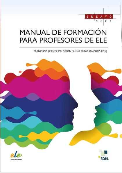 MANUAL DE FORMACIÓN PARA PROFESORES DE ELE.