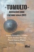 TUMULTO. MEDITACIONS SOBRE L´OCTUBRE CATALÀ (2017)