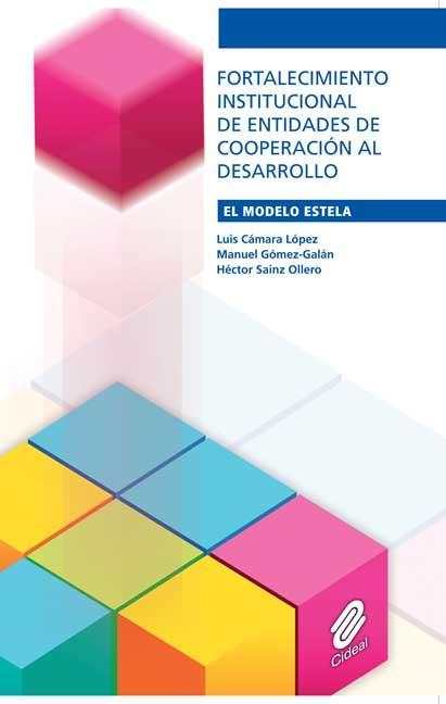 Fortalecimiento institucional de entidades de cooperación al desarrollo. El modelo ESTELA