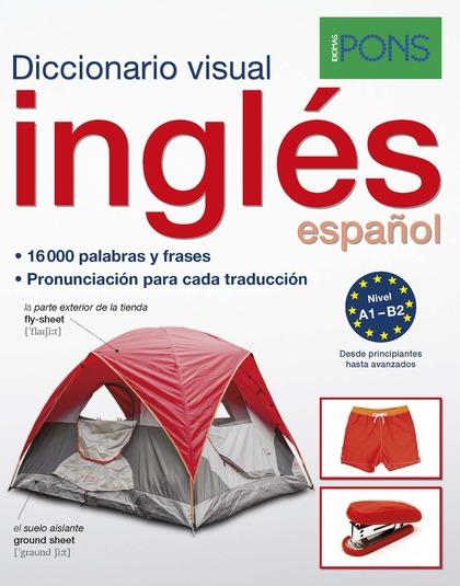 DICCIONARIO PONS VISUAL INGLES/ESPAÑOL.