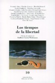 LOS TIEMPOS DE LA LIBERTAD