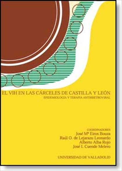 EL VIH EN LAS CARCELES DE CASTILLA Y LEÓN
