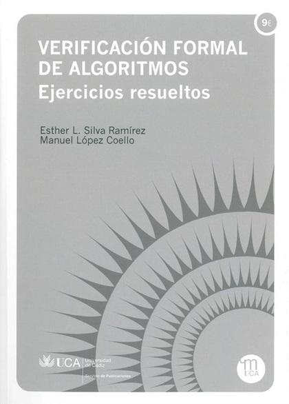 VERIFICACIÓN FORMAL DE ALGORITMOS : EJERCICIOS RESUELTOS